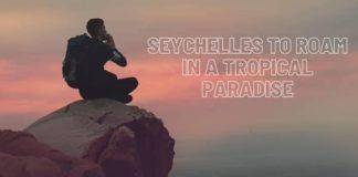 Seychelles to Roam