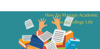 How To Manage Academic Stress In College Life